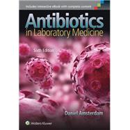 Antibiotics in Laboratory Medicine by Amsterdam, Daniel, 9781451176759