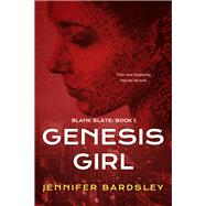 Genesis Girl by Bardsley, Jennifer, 9781944816759