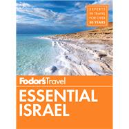 Fodor's Essential Israel by FODOR'S TRAVEL GUIDES, 9780147546760