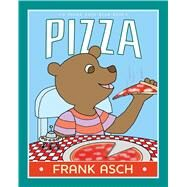 Pizza by Asch, Frank; Asch, Frank, 9781442466760