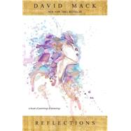 Reflections by Mack, David (CRT), 9781616556761