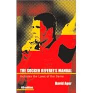 The Soccer Referee's Manual by Ager, David, 9780713666762