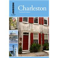 Insiders' Guide® to Charleston, 14th Including Mt. Pleasant, Summerville, Kiawah, and Other Islands by Perry, Lee Davis, 9780762796762