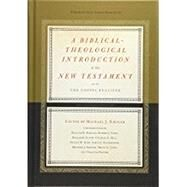 A Biblical-theological Introduction to the New Testament by Kruger, Michael J.; Duncan, J. Ligon; Barcley, William B. (CON); Cara, Robert (CON); Gladd, Benjamin (CON), 9781433536762