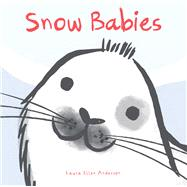 Snow Babies by Anderson, Laura Ellen, 9781910716762