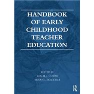 Handbook of Early Childhood Teacher Education by Couse; Leslie J., 9780415736763