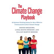 The Climate Change Playbook by Sweeney, Linda Booth; Mehers, Gillian Martin; Meadows, Dennis, 9781603586764