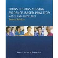 Johns Hopkins Nursing Evidence-Based Practice: Model and Guidelines by Dearholt, Sandra L., R.N., 9781935476764