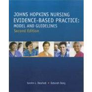 Johns Hopkins Nursing Evidence-Based Practice: Model and Guidelines by Dearholt, Sandra L., R.N., 9781935476764