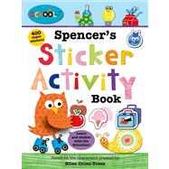 Schoolies: Spencer's Sticker Activity Book by Priddy, Roger; Crimi-Trent, Ellen, 9780312516765