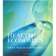 Health Economics by Sloan, Frank A., 9780262016766