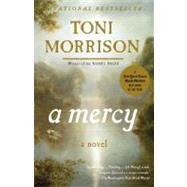 A Mercy by Morrison, Toni, 9780307276766