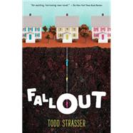 Fallout by Strasser, Todd, 9780763676766