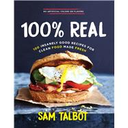 100% Real by Talbot, Sam, 9780848746766