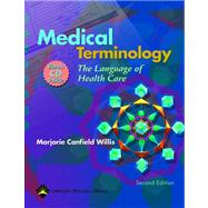 Medical Terminology: The Language of Health Care (Book with CD-ROM) by Willis, Marjorie Canfield, 9781451176766