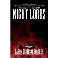 Night Lords by Dembski-Bowden, Aaron, 9781849706766