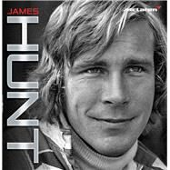 James Hunt by Hamilton, Maurice, 9781910536766
