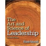 The Art and Science of Leadership by Nahavandi, Afsaneh, 9780133546767