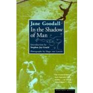 In the Shadow of Man by Goodall, Jane, 9780618056767