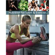 Nutrition for Sport and Exercise by Dunford, Marie; Doyle, J. Andrew, 9781337556767