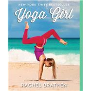 Yoga Girl by Brathen, Rachel, 9781501106767