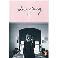 It by Chung, Alexa, 9780143126768