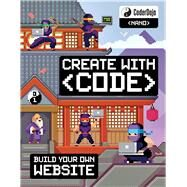 CoderDojo Nano: Building a Website Create with Code by Hatter, Clyde; CoderDojo, 9781338156768