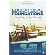 Educational Foundations : An Anthology of Critical Readings by Alan S. Canestrari, 9781452216768