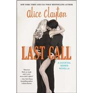 Last Call by Clayton, Alice, 9781476766768