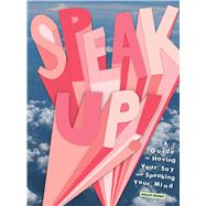 Speak Up! by Bondy, Halley; Bonds, Jordyn, 9781936976768