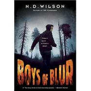 Boys of Blur by WILSON, N.D., 9780449816769