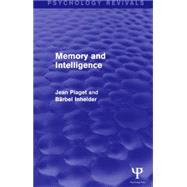 Memory and Intelligence by Piaget; Jean, 9781138856769