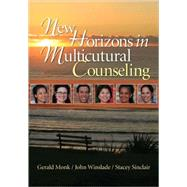New Horizons in Multicultural Counseling by Gerald Monk, 9781412916769