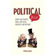 Political Wit by Gauge, Steven; Baker, Ian, 9781849536769