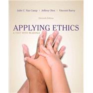 Applying Ethics A Text with Readings by Van Camp, Julie C.; Olen, Jeffrey; Barry, Vincent, 9781285196770