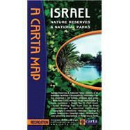 Map of Israel Nature Reserves: Nature Reserves and National Parks by Carta Jerusalem, 9789652206770