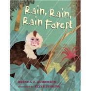 Rain, Rain, Rain Forest by Guiberson, Brenda Z.; Jenkins, Steve, 9781250056771