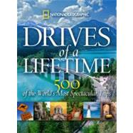 Drives of a Lifetime by NATIONAL GEOGRAPHIC, 9781426206771