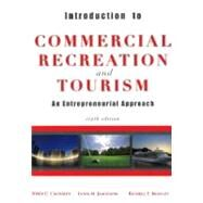 Introduction to Commercial Recreation and Tourism by Crossley, John C.; Jamieson, Lynn M.; Brayley, Russell E., 9781571676771