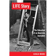 Life Story by Moore, Gerald, 9780826356772