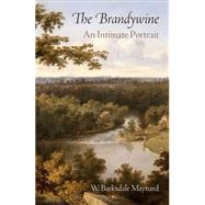 The Brandywine by Maynard, W. Barksdale, 9780812246773
