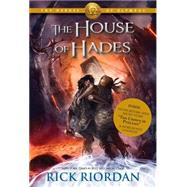 The House of Hades (Heroes of Olympus, The, Book Four) by Riordan, Rick, 9781423146773