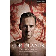 Coriolanus Donmar Warehouse by Shakespeare, William; Hastie, Rob; Rourke, Josie, 9781472576774