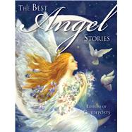 The Best Angel Stories by Guideposts, 9781573246774