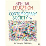 Special Education in Contemporary Society by Gargiulo, Richard M., 9781452216775