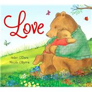 Love by O'Dare, Helen; O'Byrne, Nicola, 9781626866775
