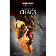 Champions of Chaos by Hinks, Darius; Cawkwell, S. P.; Counter, Ben, 9781784966775
