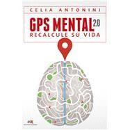 GPS Mental 2.0 by Antonini, Celia, 9789876096775