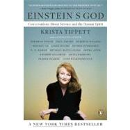 Einstein's God : Conversations about Science and the Human Spirit by Tippett, Krista, 9780143116776