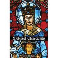 Medieval Christianity by Madigan, Kevin, 9780300216776